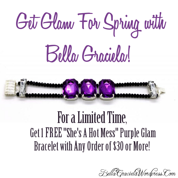 Get Glam for Spring with Bella Graciela! -BellaGraciela.Wordpress.com