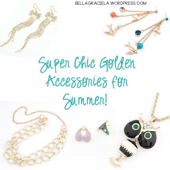 Chic Golden Accessories for Summer _ BellaGraciela.Wordpress.Com