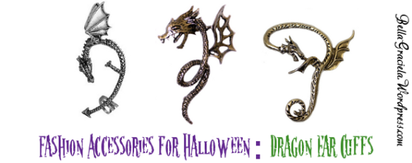 Fashion Accessories for Halloween: Dragons _BellaGraciela.Wordpress.com