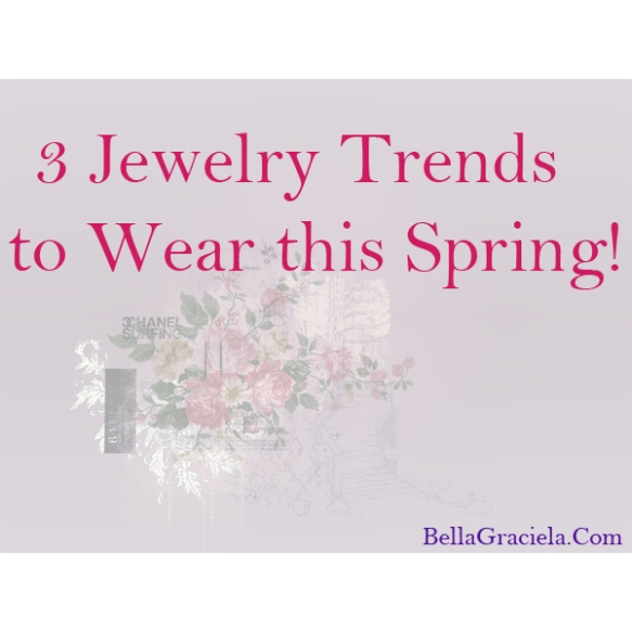 3JewelrySpringTrends_BG2014
